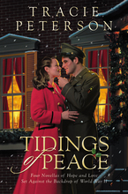 Tidings of Peace by Tracie Peterson