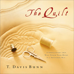The Quilt by T. Davis Bunn