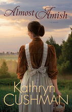Almost Amish by Kathryn Cushman