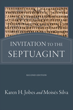 Invitation to the Septuagint, 2nd Edition