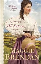 A Sweet Misfortune