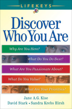 LifeKeys: Discover Who You Are by Jane A. G. Kise, David Stark and Sandra Krebs Hirsh