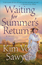 Waiting for Summer's Return by Kim Vogel Sawyer