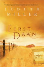 First Dawn by Judith Miller