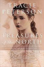 Treasures of the North by Tracie Peterson