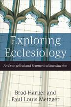 Exploring Ecclesiology