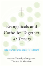 Evangelicals and Catholics Together at Twenty
