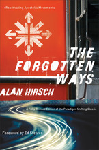 The Forgotten Ways, 2nd Edition